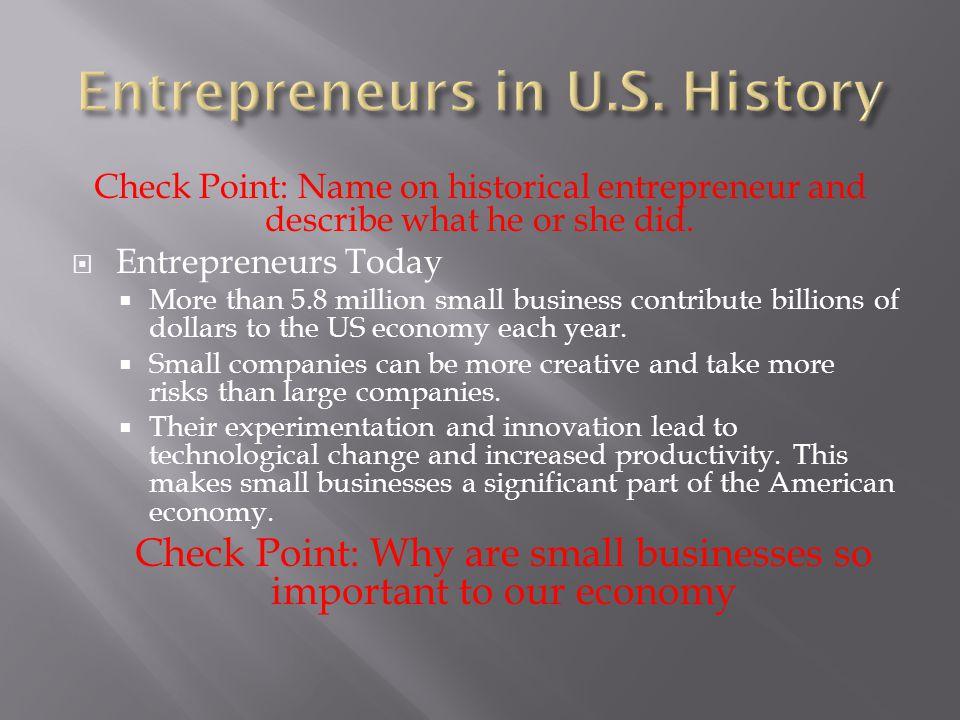 Goals: 1.Identify the characteristics of successful entrepreneurs 2.