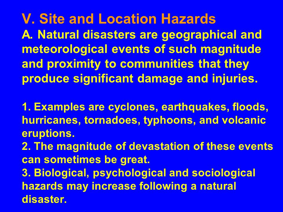 V. Site and Location Hazards A.