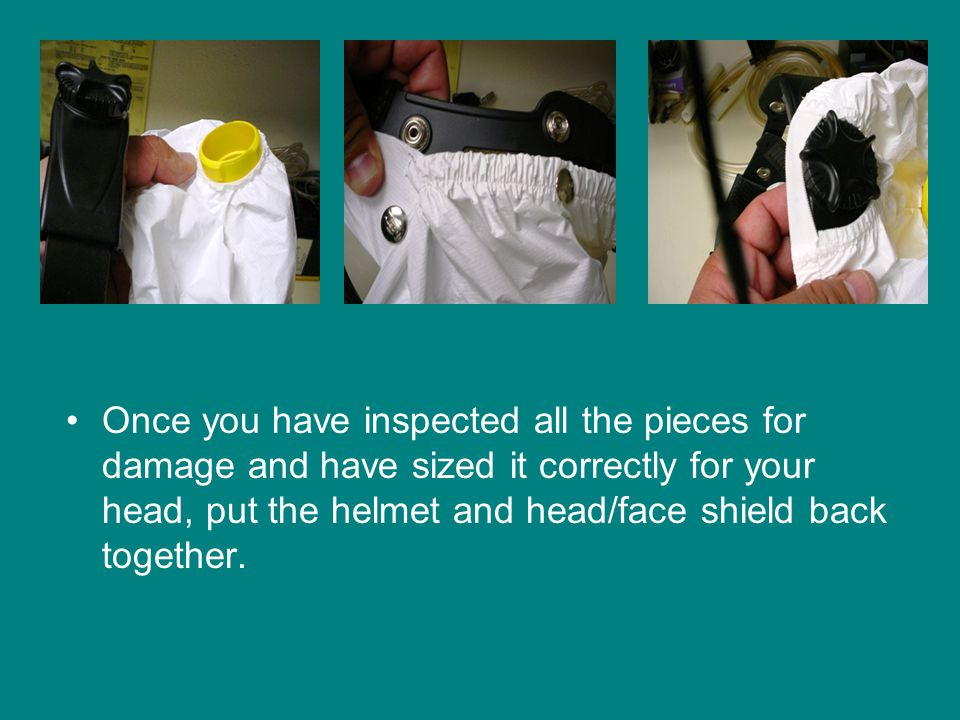 Once you have inspected all the pieces for damage and have sized it correctly for your head, put the helmet and head/face shield back together.