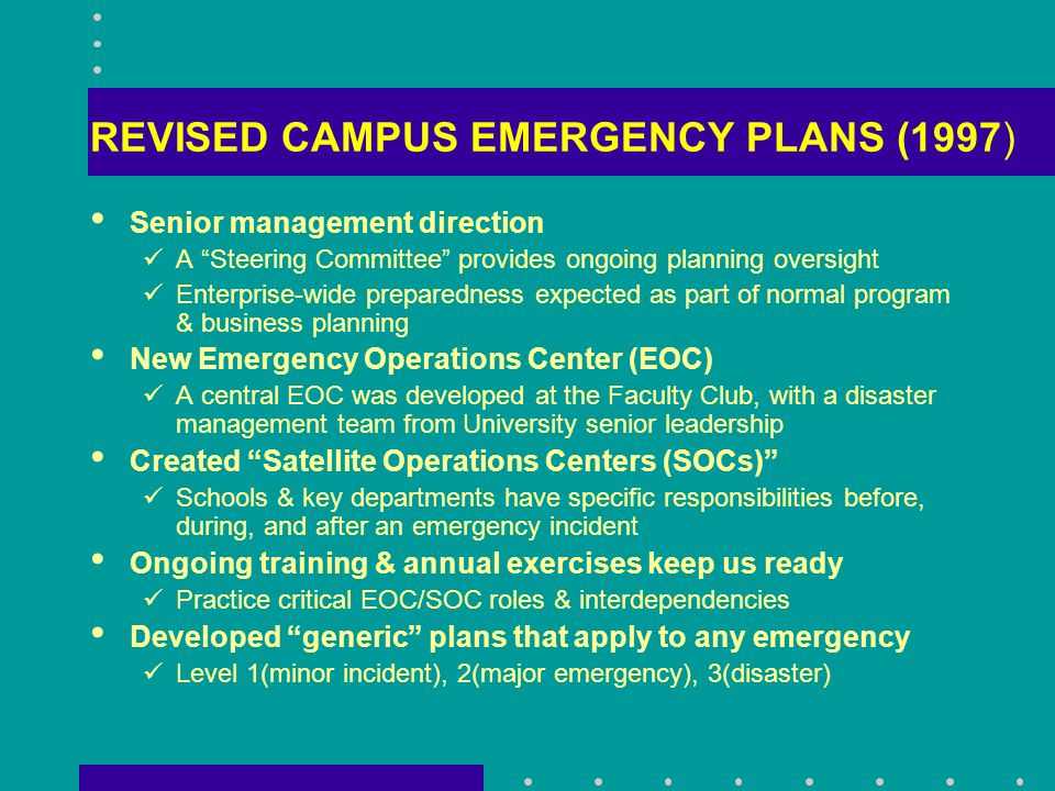 Cabinet Emergency Planning Guidelines SATELLITE OPERATIONS CENTER (SOC) RESPONSIBILITIES-Before an Emergency Organize an effective SOC headquarters to provide emergency operations leadership locally and coordination with EOC Staff the SOC with appropriate personnel – senior management, business managers, etc.
