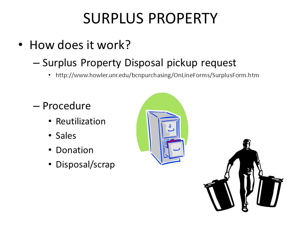 SURPLUS PROPERTY How does it work.