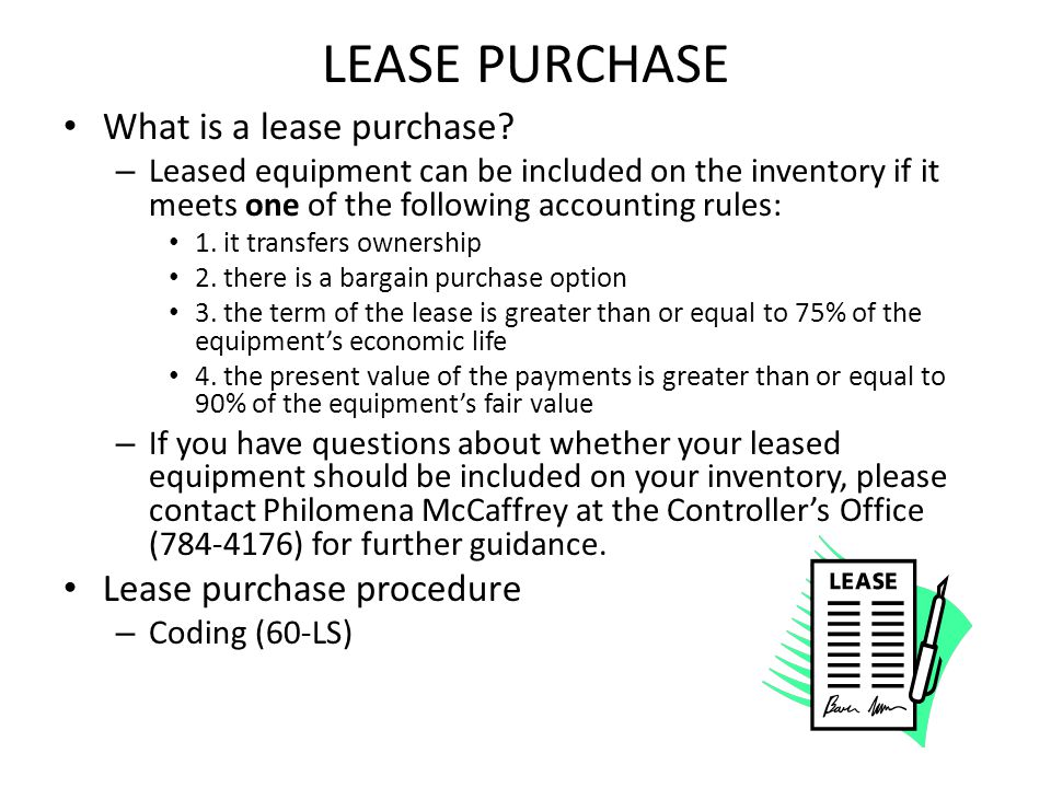 LEASE PURCHASE What is a lease purchase.