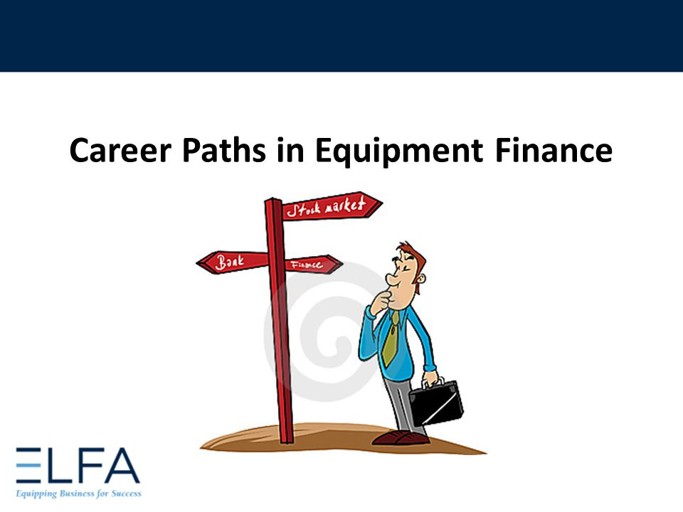 Career Paths in Equipment Finance
