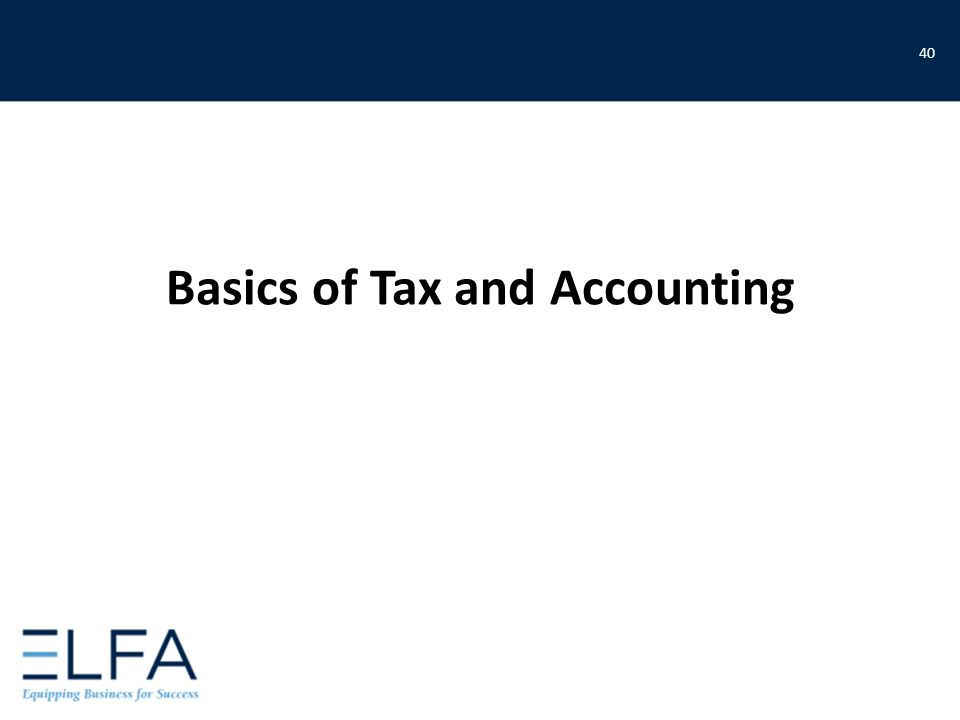 Basics of Tax and Accounting 40