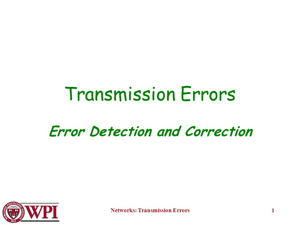 Networks: Transmission Errors22 Cyclic Redundancy Checking Figure 3-8.