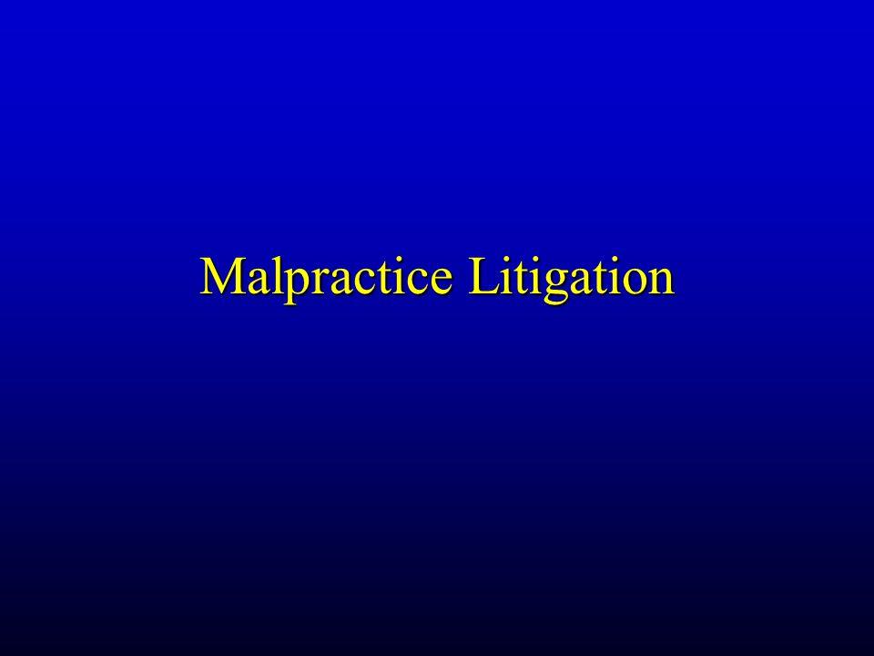 Malpractice Litigation