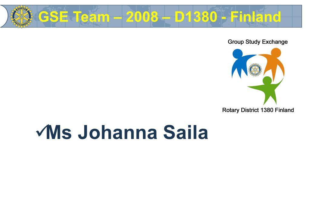 Ms Johanna Saila GSE Team – 2008 – D1380 - Finland