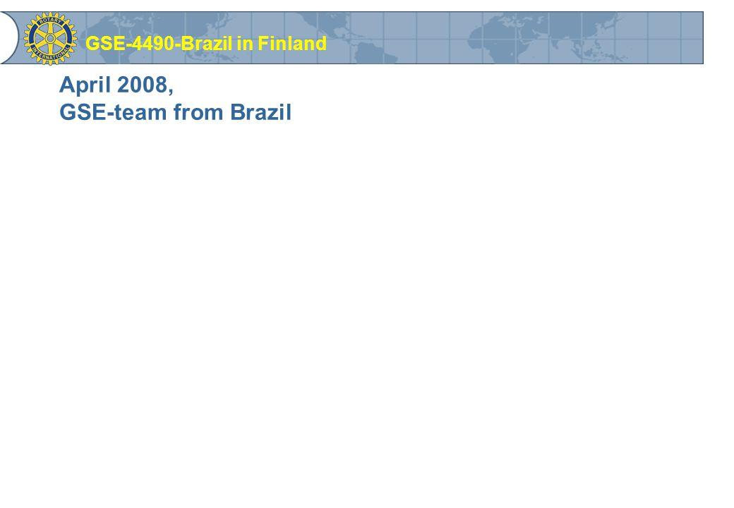 April 2008, GSE-team from Brazil GSE-4490-Brazil in Finland