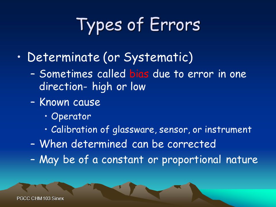 Can all errors be controlled? What are some possible things that can be done to minimize errors?
