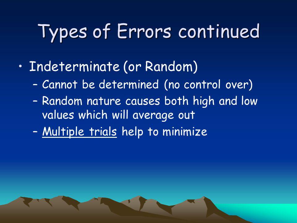 constant or proportional error… Constant error influences the intercept.