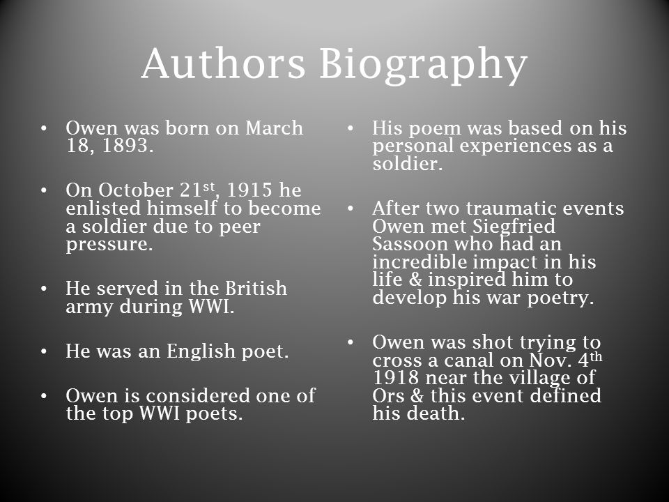 Authors Biography Owen was born on March 18, 1893.