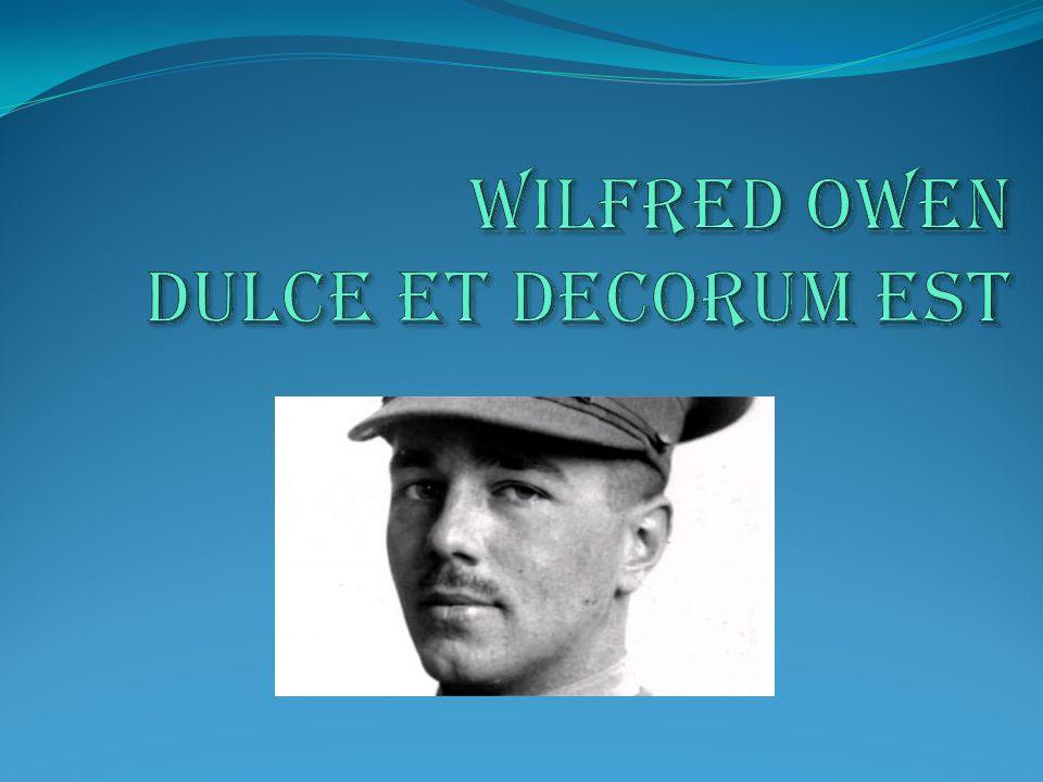 Wilfred Edward Salter Owen, 1893 - 1918 born Oswestry, Shropshire.