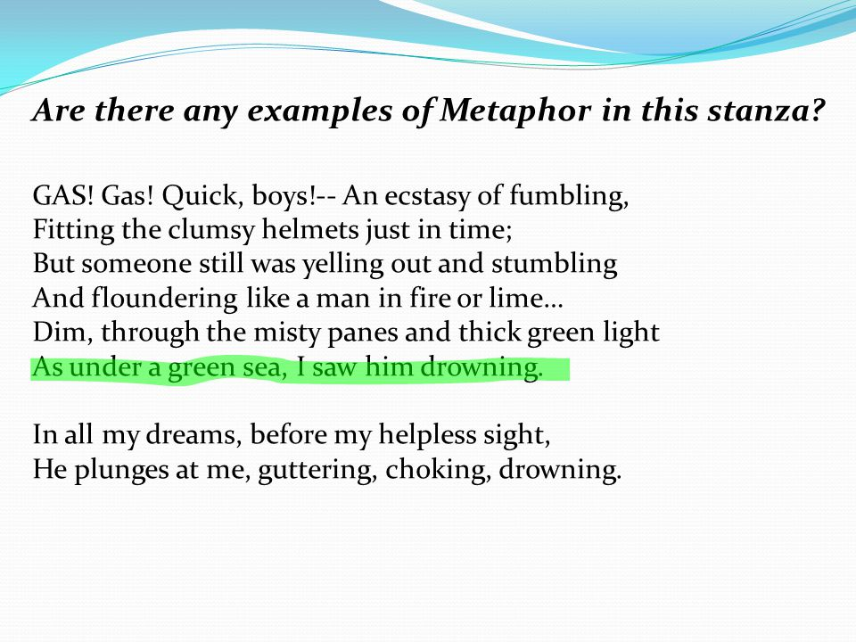 Are there any examples of Metaphor in this stanza.