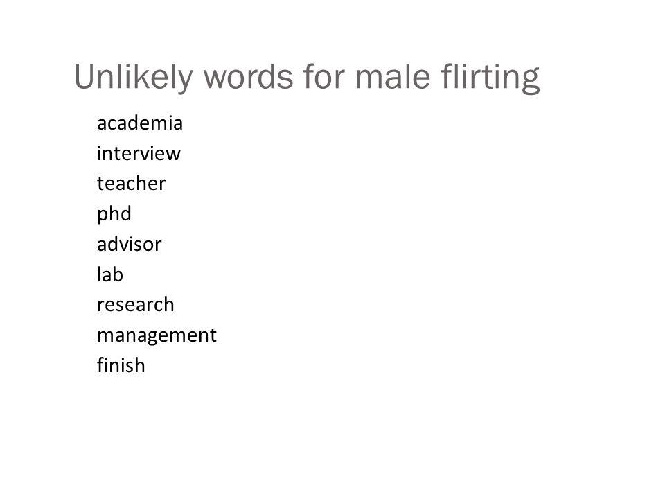 What do flirters do.