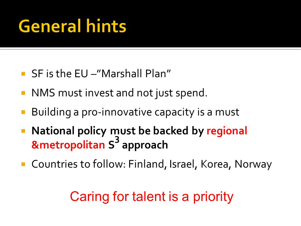  SF is the EU – Marshall Plan  NMS must invest and not just spend.
