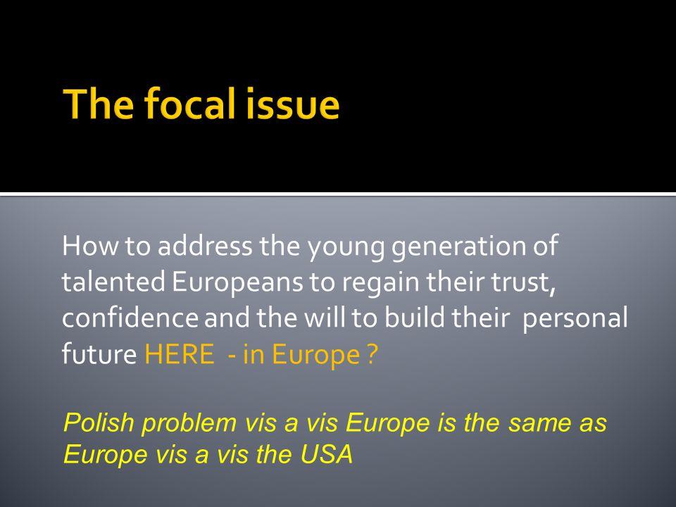 EU -2718,8 mln USA19,1 mln JAPAN3,8 mln 5 mln students in EU -10 (NMS )