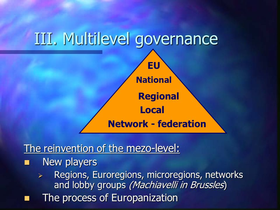 III: Multilevel governance The New Europe – not only larger, also different The New Europe – not only larger, also different Borders and Regions – the impact of 1989 Borders and Regions – the impact of 1989  Border areas: sensitive spots, lands' ends, fault lines  External becomes internal  Income disparties  new social tensions after enlargement  Migration, minorities, new bureaucratic barriers The New Challenge for the Enlarged Europe: The New Challenge for the Enlarged Europe: How to manage diversity while preserving cohesion.
