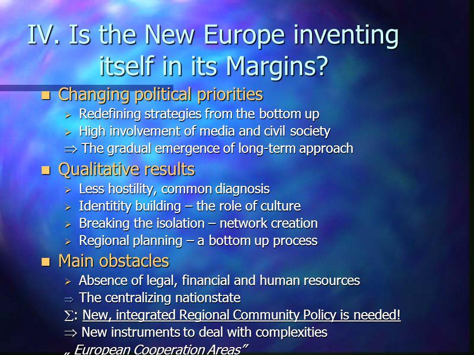 GYŐR- MOSON- SOPRON VAS ZALA BURGEN- LAND IV.Is the new Europe inventing itself in its margins.