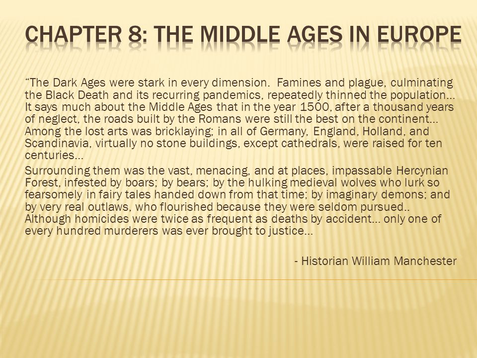  In this chapter, you will learn about Europe after the fall of Rome.