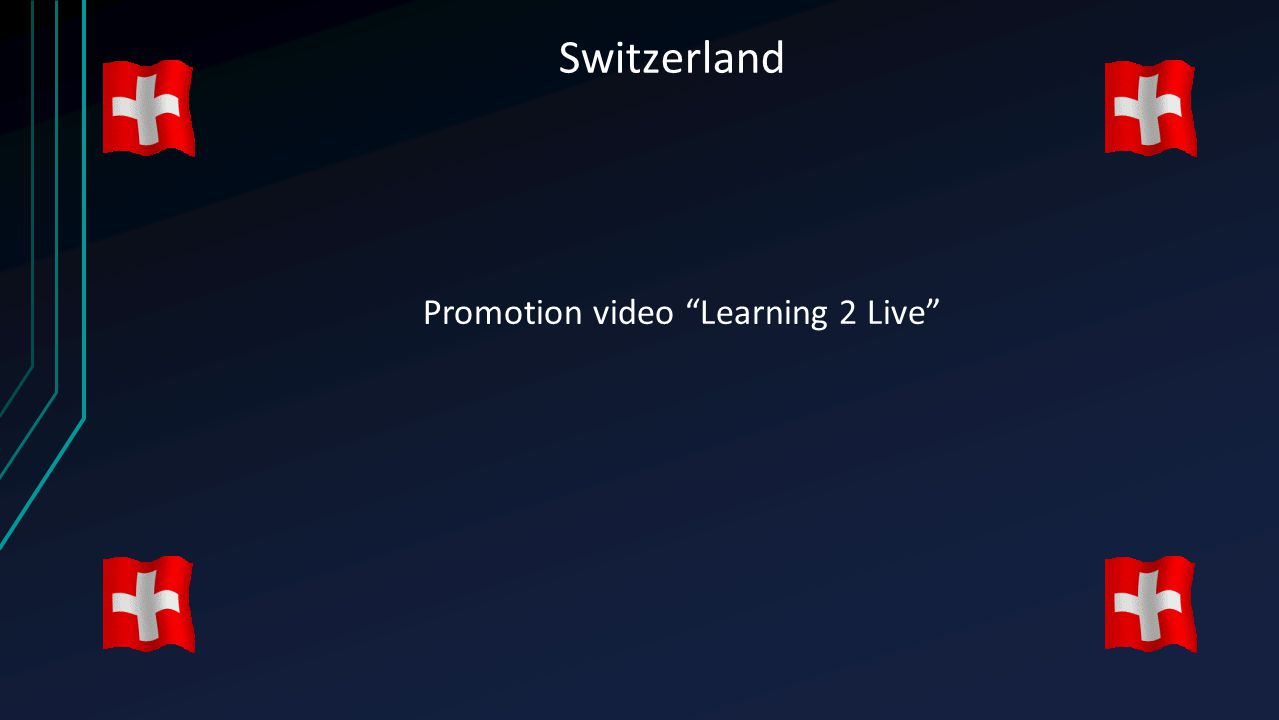 "Switzerland Promotion video ""Learning 2 Live"""