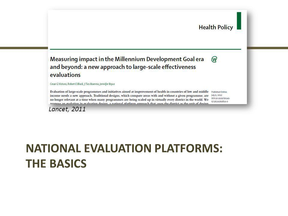 Malawi adaptation of National Evaluation Platform approach  National Evaluation Platform design using dose- response analysis, with D OSE = P ROGRAM IMPLEMENTATION STRENGTH R ESPONSE = I NCREASES IN COVERAGE ; DECREASES IN MORTALITY  Evaluation Question: Are increases in coverage and reductions in mortality greater in districts with stronger MNCH program implementation?