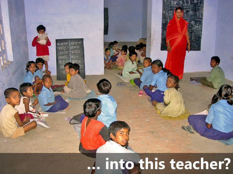 … into this teacher