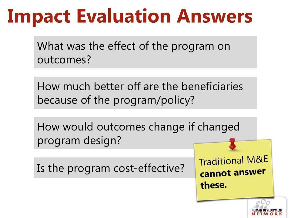 Impact Evaluation Answers What is effect of scholarships on school attendance & performance (test scores).