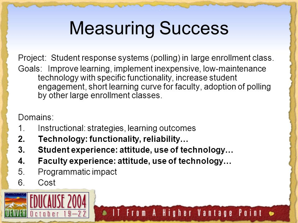 Measuring Success Project: Student response systems (polling) in large enrollment class.