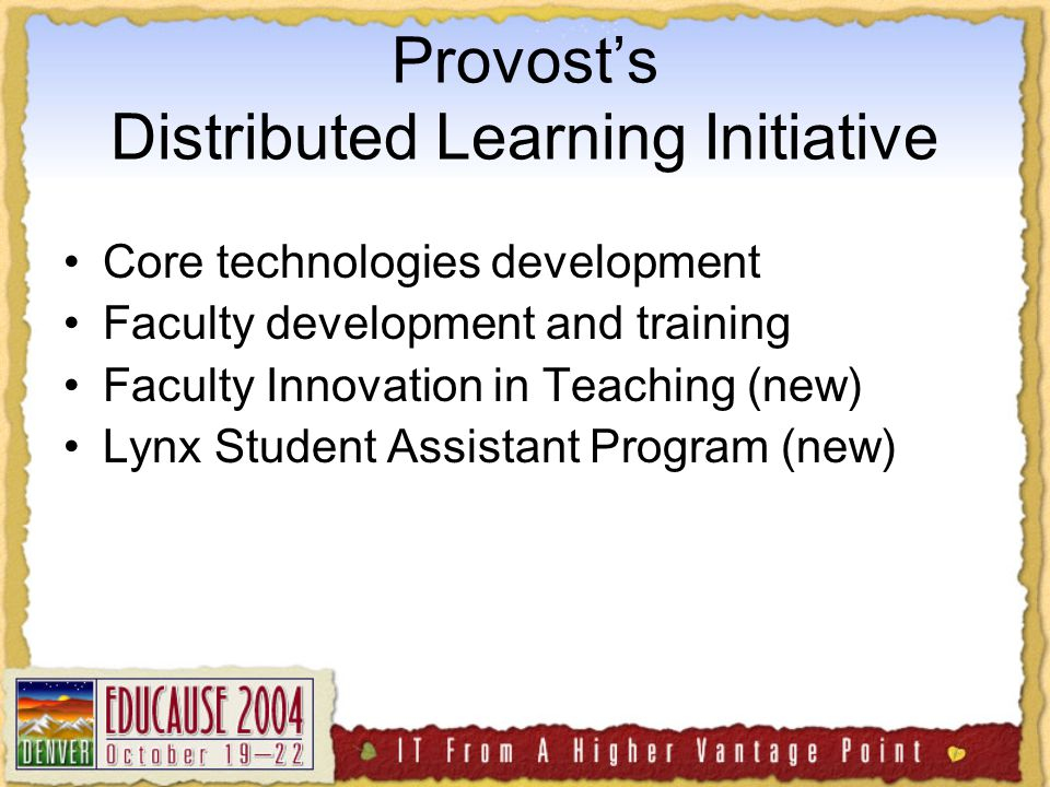 Core technologies development Faculty development and training Faculty Innovation in Teaching (new) Lynx Student Assistant Program (new)