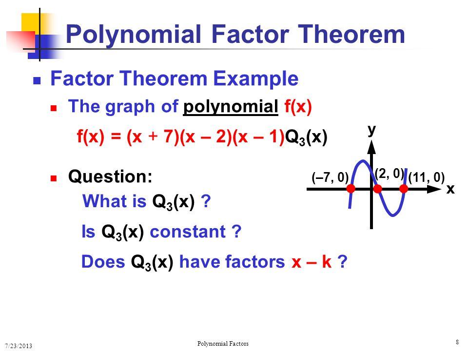 7/23/2013 Polynomial Factors 19 Complete Factoring Examples 1.