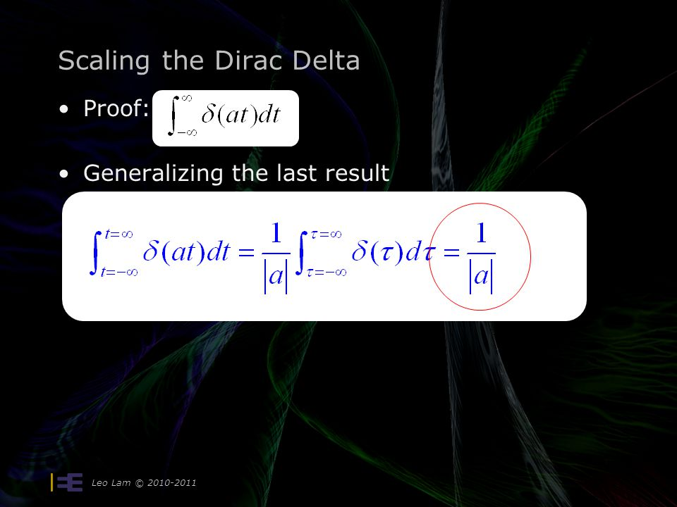 Scaling the Dirac Delta Proof: Generalizing the last result Leo Lam © 2010-2011
