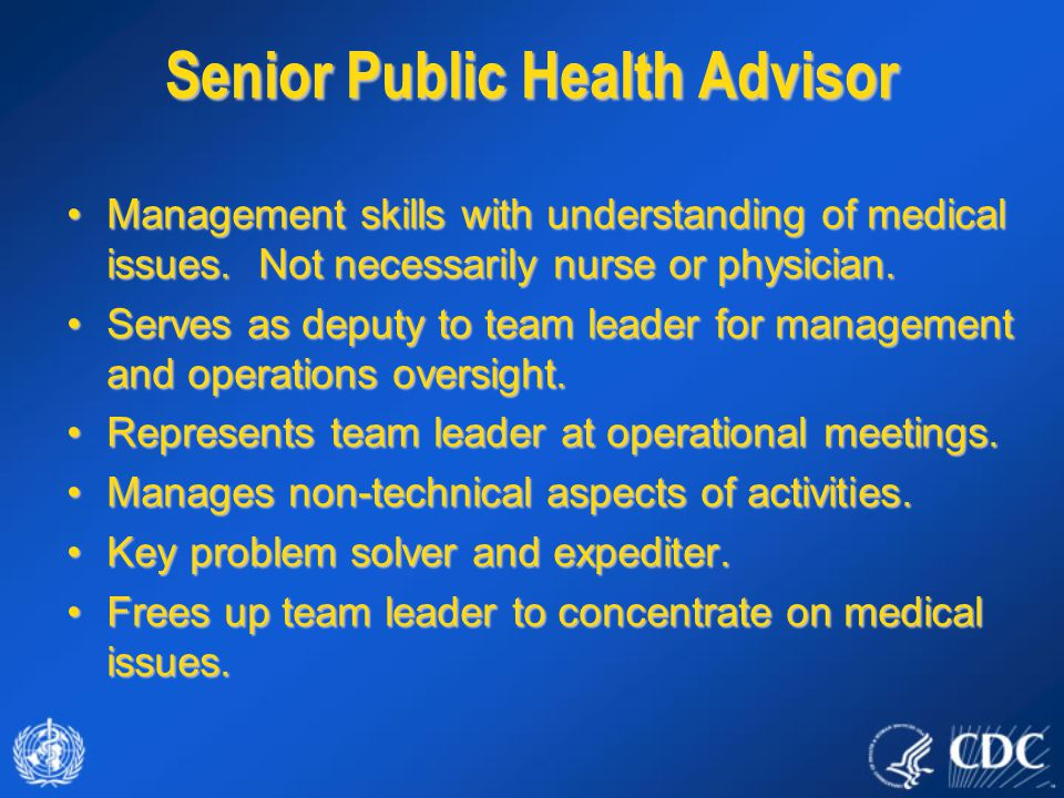 Management skills with understanding of medical issues.