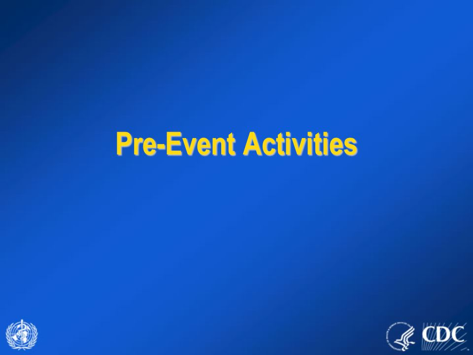 Pre-Event Activities