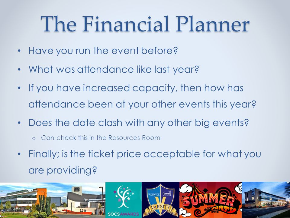 The Financial Planner Have you run the event before.
