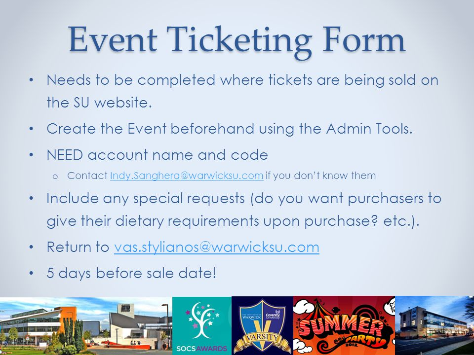 Event Ticketing Form Needs to be completed where tickets are being sold on the SU website.