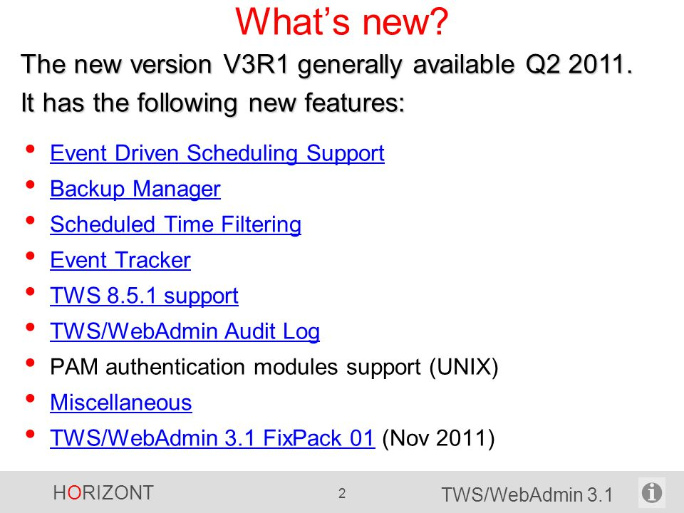 HORIZONT 23 TWS/WebAdmin 3.1 Customizable Action Buttons Select a TWS/WebAdmin section Specify action buttons that will not be displayed