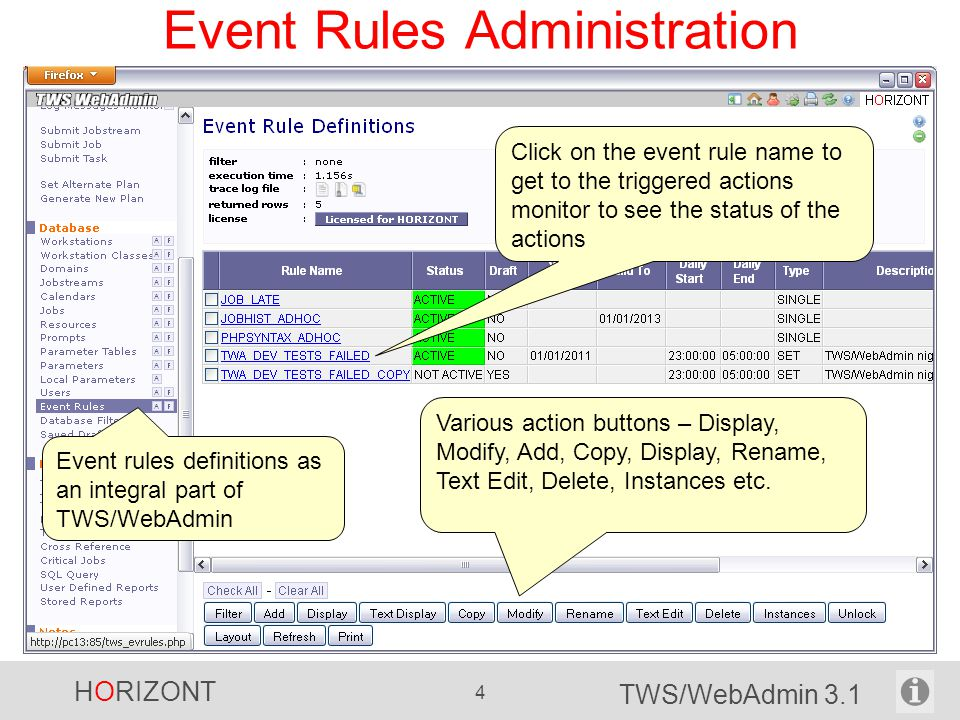 HORIZONT 5 TWS/WebAdmin 3.1 Event Rule Design – General Options Click the folder title to get to the event conditions or event actions definition