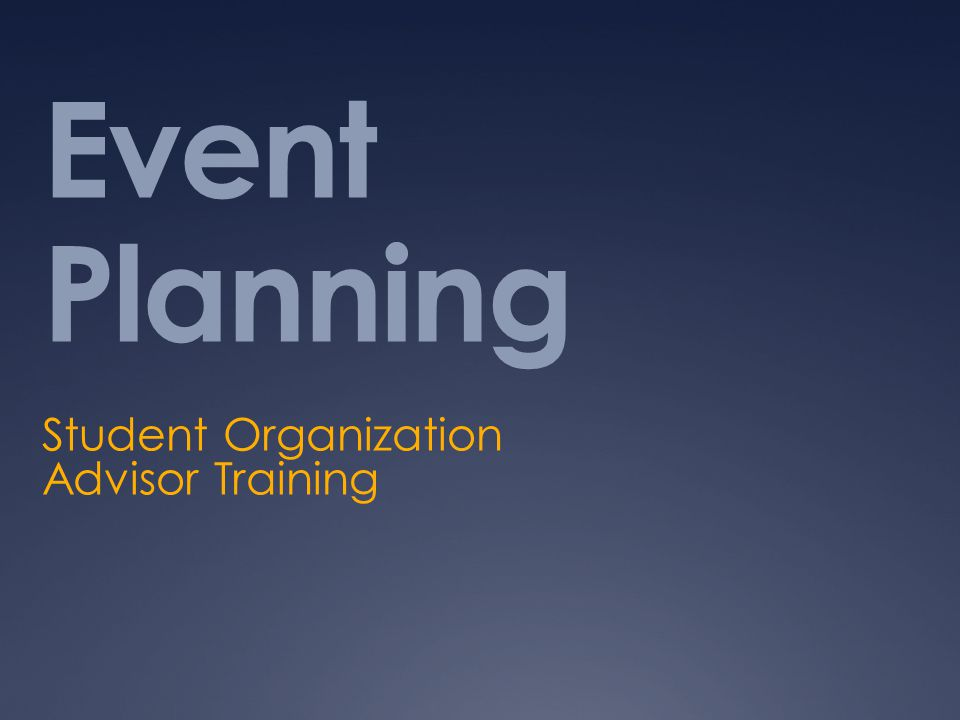 Event Planning Student Organization Advisor Training