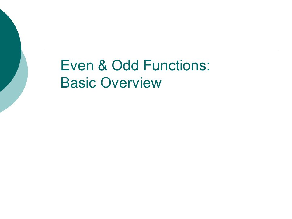 Even & Odd Functions: Basic Overview