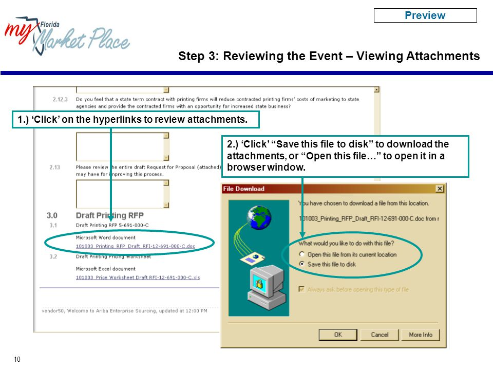 10 Step 3: Reviewing the Event – Viewing Attachments 1.) 'Click' on the hyperlinks to review attachments.