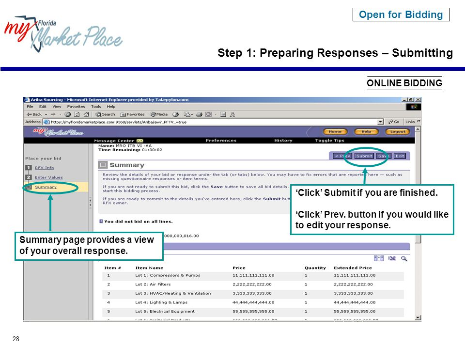 28 Open for Bidding Step 1: Preparing Responses – Submitting Summary page provides a view of your overall response.