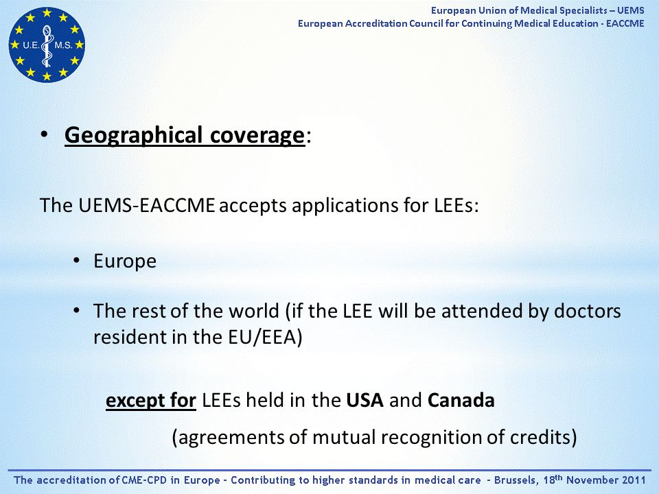 Applicant Request> 12 weeks UEMS - EACCME N.A.A.Sections EvaluationEvaluation UEMS - EACCME Certificate of Accreditation Applicant