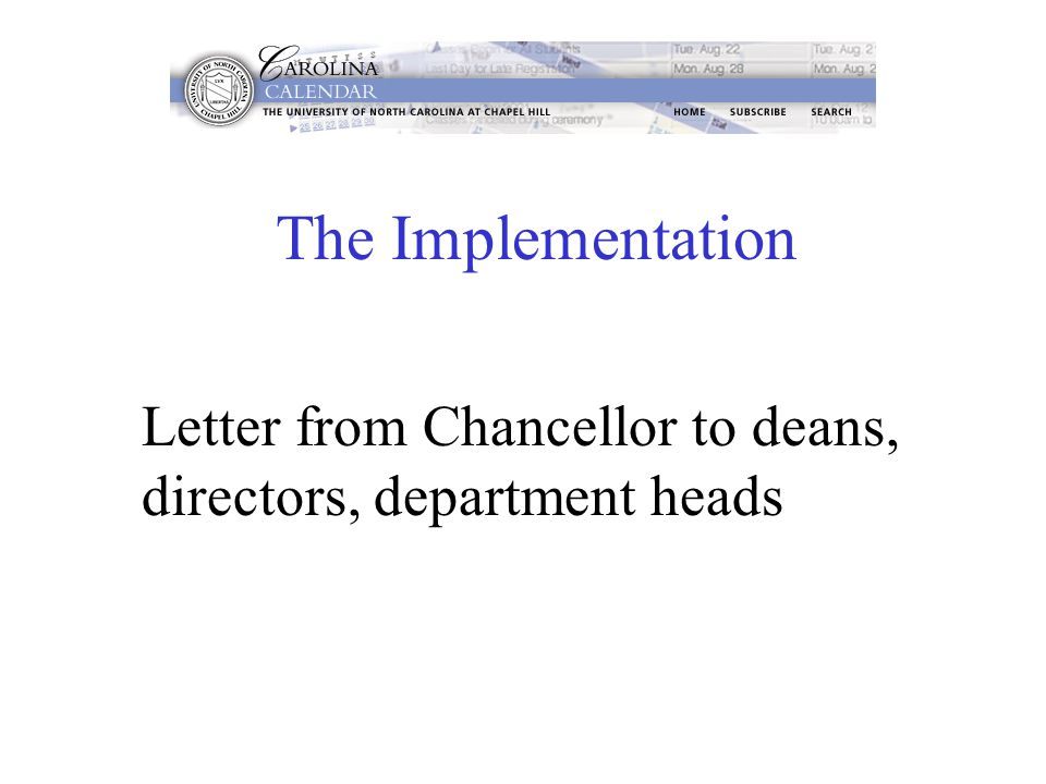 The Implementation Letter from Chancellor to deans, directors, department heads
