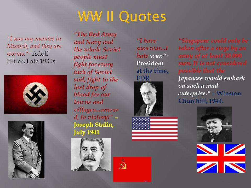 WW II Quotes