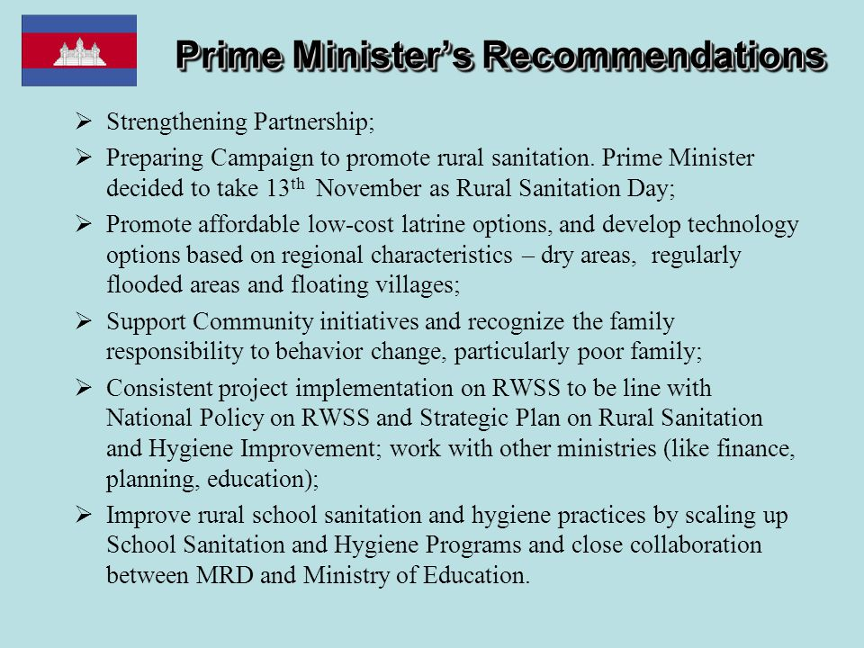 Prime Minister's Recommendations  Strengthening Partnership;  Preparing Campaign to promote rural sanitation. Prime Minister decided to take 13 th N