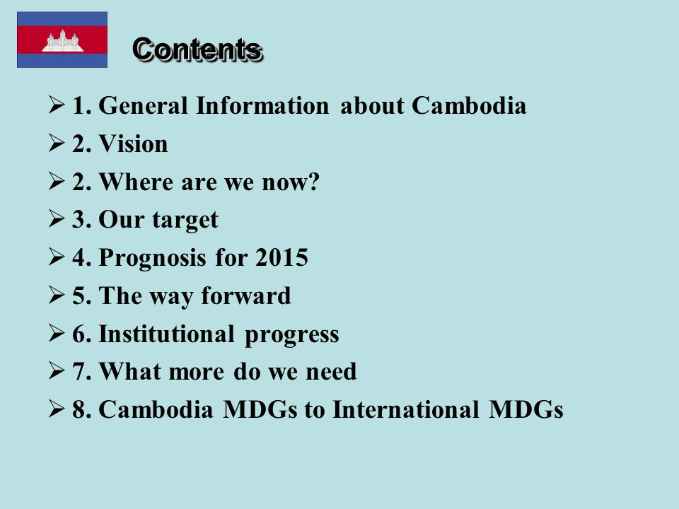 ContentsContents  1. General Information about Cambodia  2.