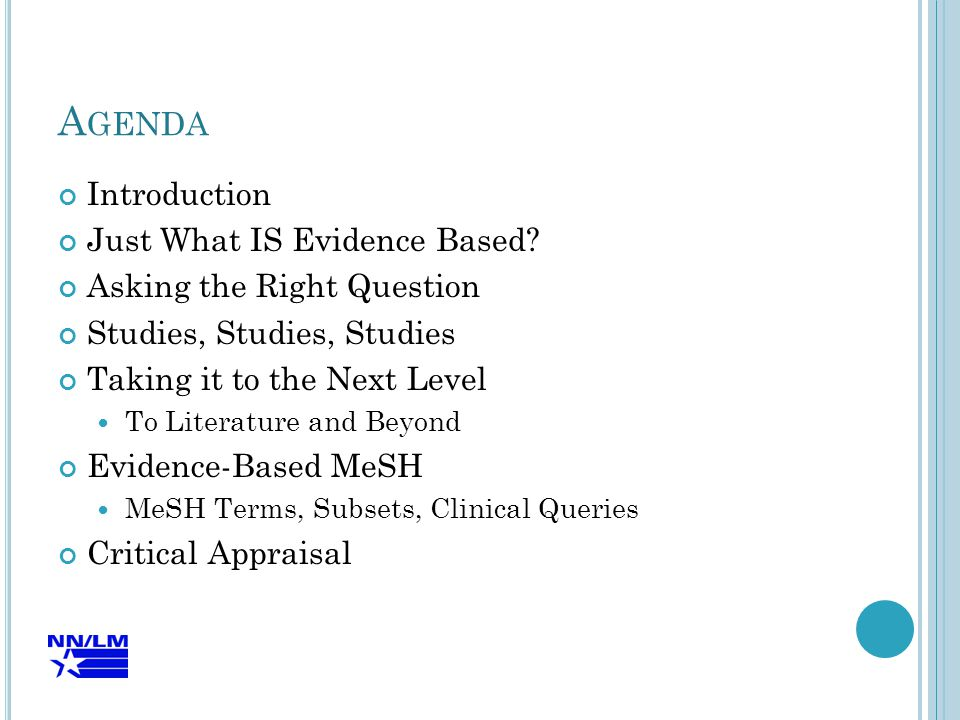 JUST WHAT IS EVIDENCE BASED?