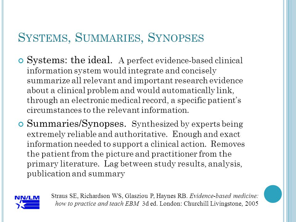 S YSTEMS, S UMMARIES, S YNOPSES Systems: the ideal.