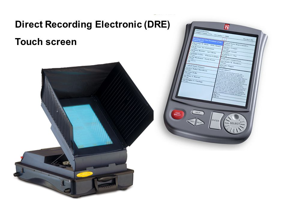 Direct Recording Electronic (DRE) Touch screen
