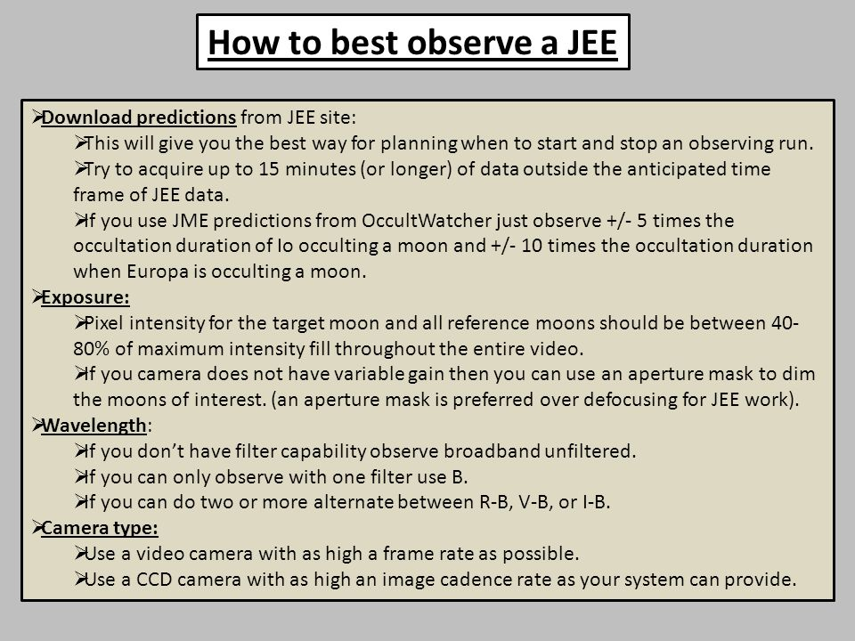  Download predictions from JEE site:  This will give you the best way for planning when to start and stop an observing run.